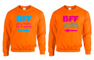 She thinks i am crazy - i know she is crazy BFF (Best friends forever) Women couples sweatshirts