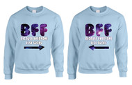 BFF (Best friends forever) , Because everyone else is sucks women couples sweatshirt