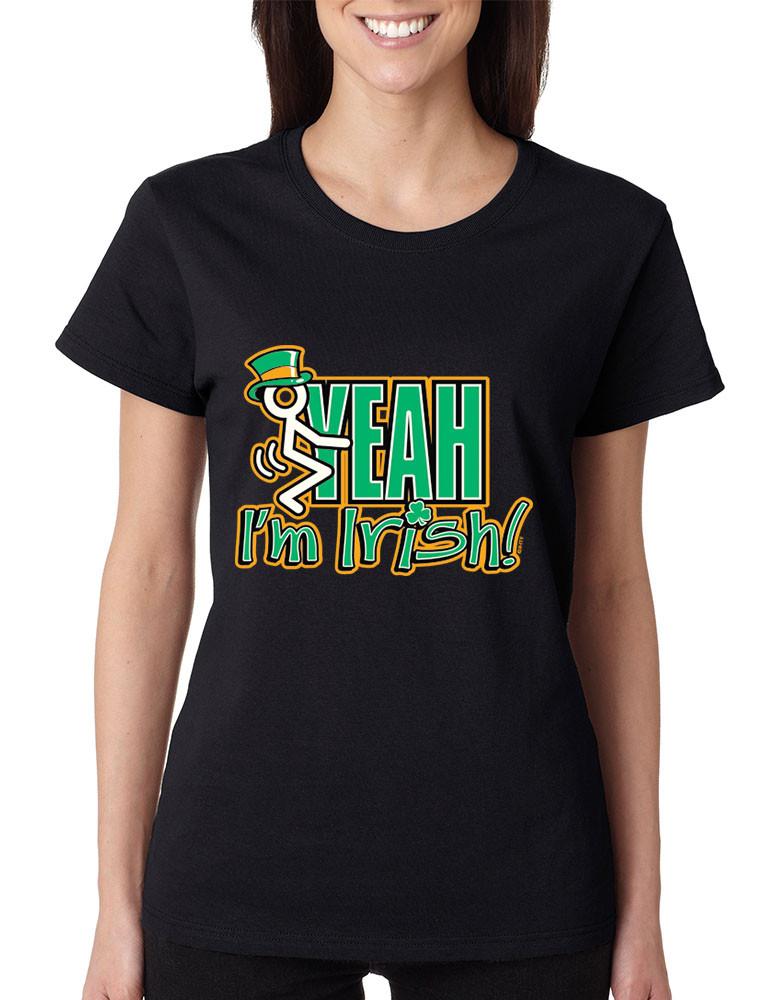 15648c305 Feck Yeah Im Irish! Women ST Patricks day Funny Tshirt. Price: $14.99.  Image 1