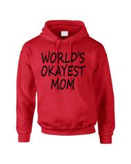 World's OKayest mom mothers day Women Hooded Sweatshirt