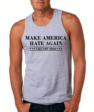 Make America Hate Again Trump 2016 Elections Men Tank Top