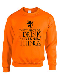Tyrion Lannister That's What I Do I Drink And Know Things Women Sweatshirt