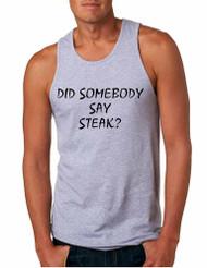 Men's Tank Top Did Somebody Say Steak Love Food Top