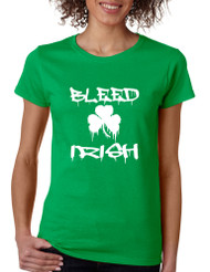 Women's T Shirt Bleed Irish St Patrick's Day Party Irish Shirt