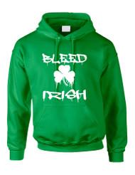 Adult Hoodie Bleed Irish St Patrick's Day Party Love Irish