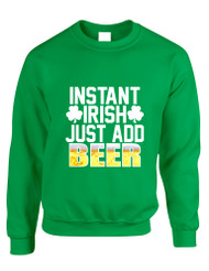 Adult Sweatshirt Instant Irish Add Beer St Patrick's Outfit