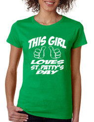 Women's T Shirt This Girl Love St Patty's Day Cool Party Tee