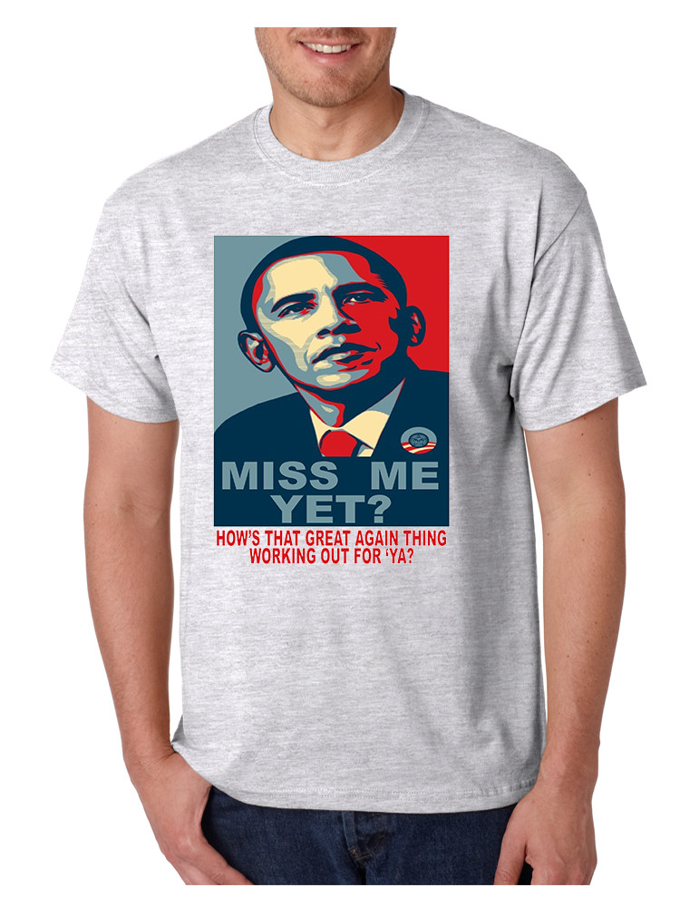 998c1c8afb231 Men s T Shirt Miss Me Yet Obama Trump Elections Tee Shirt