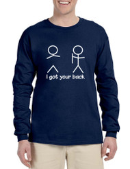 Men's Long Sleeve I Got Your Back Cool Sarcasm Shirt