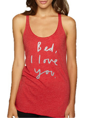 Women's Tank Top Bed I Love You Funny Humor Saying Top