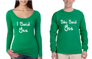 Couple Long Sleeve I Said She Said Yes Love Engagement