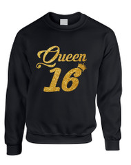 Adult Sweatshirt Queen 16 Glitter Gold Sweet Sixteen Bday