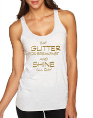 Women's Tank Top Eat Glitter For Breakfast Shine All Day