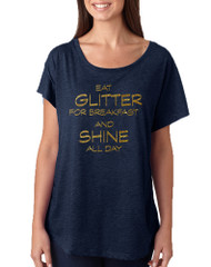 Women's Dolman Eat Glitter For Breakfast Shine All Day