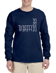 Men's Long Sleeve Be Different Motivation Shirt Unique Tee