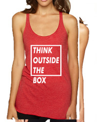 Women's Tank Top Think Outside The Box Motivation Quote Top