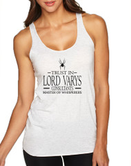 Women's Tank Top Trust In Lord Varys Consultants Cool Top