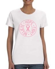 Women's T Shirt Believe Hope Fight Breast Cancer Support Tee
