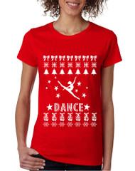 Women's T Shirt Dance Ugly Xmas Tee Love Dancing Is Life Gift
