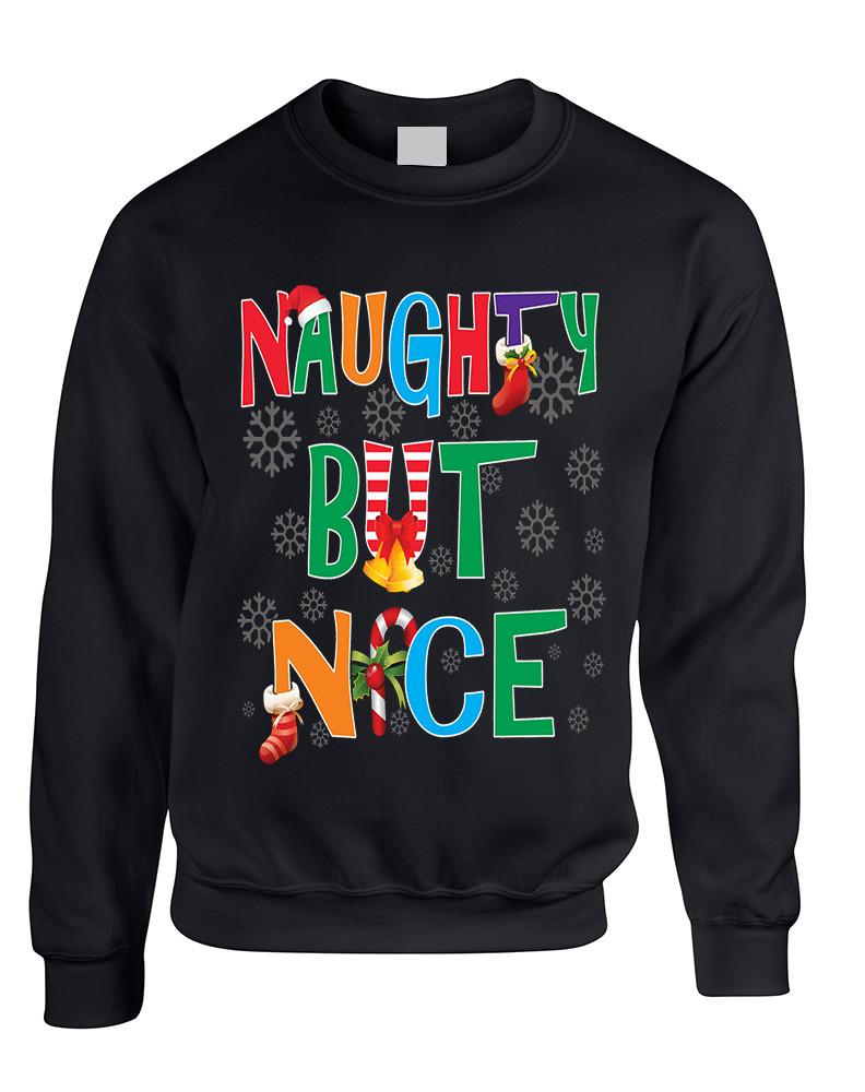 2ee9082c Adult Sweatshirt Naughty But Nice Cute Xmas Shirt Funny Gift. Price:  $28.94. Image 1