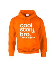 Cool Story bro Tell It Again Men Hooded Sweatshirt