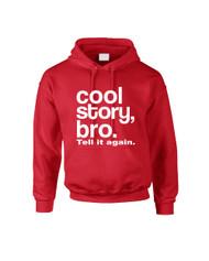Cool Story bro Tell It Again Women Hooded Sweatshirt