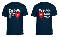 My better half couples gifts t shirt