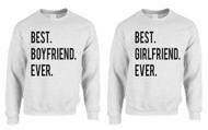 Best Girlfriend Boyfriend EVER couples gifts Sweatshirt