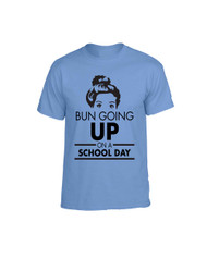 BUN GOING UP ON A SCHOOL DAY men T-Shirts