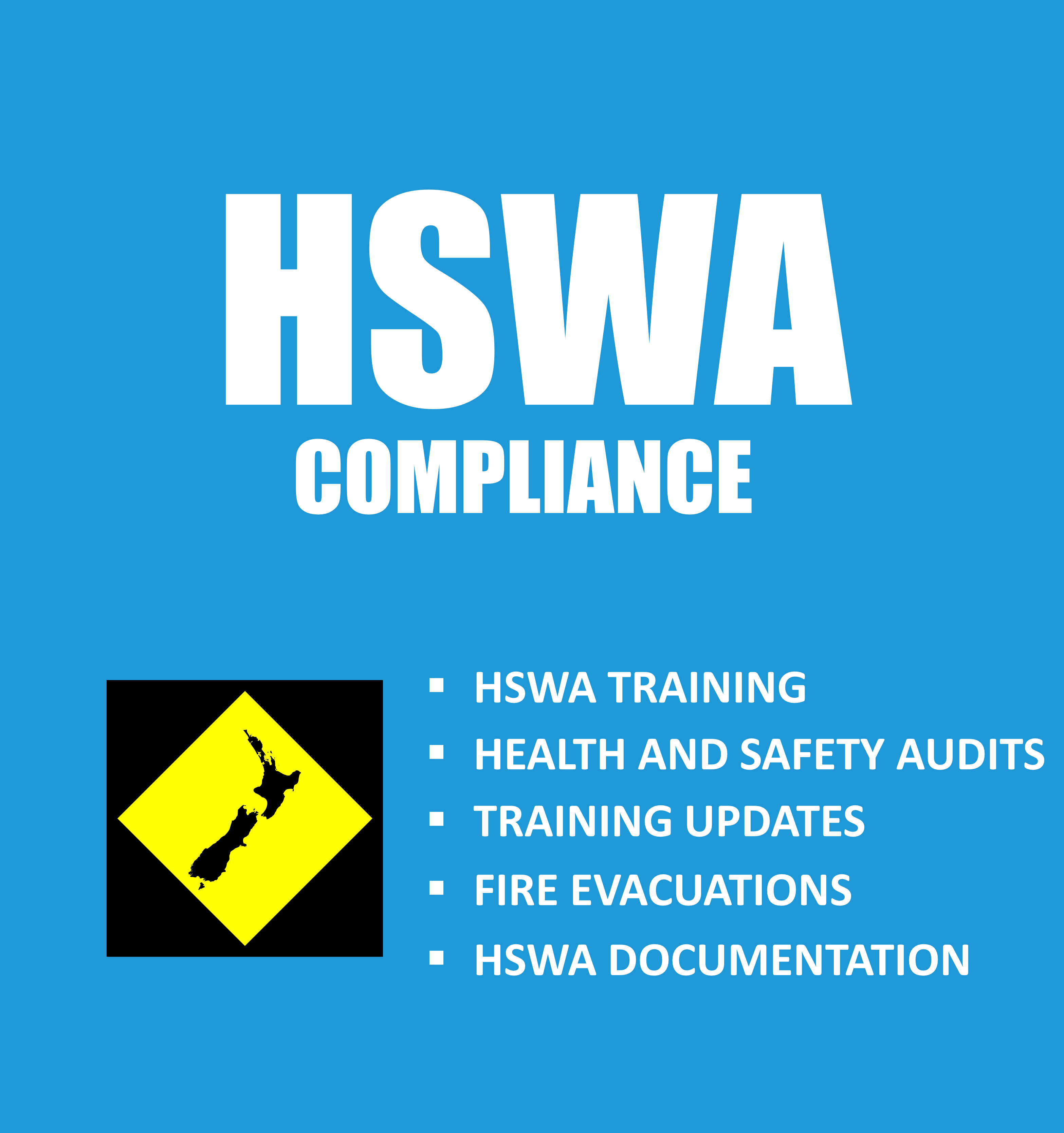 HSWA Training, Health and Safety Audits, Training Updates, Fire Evacuations, HSWA Documentation