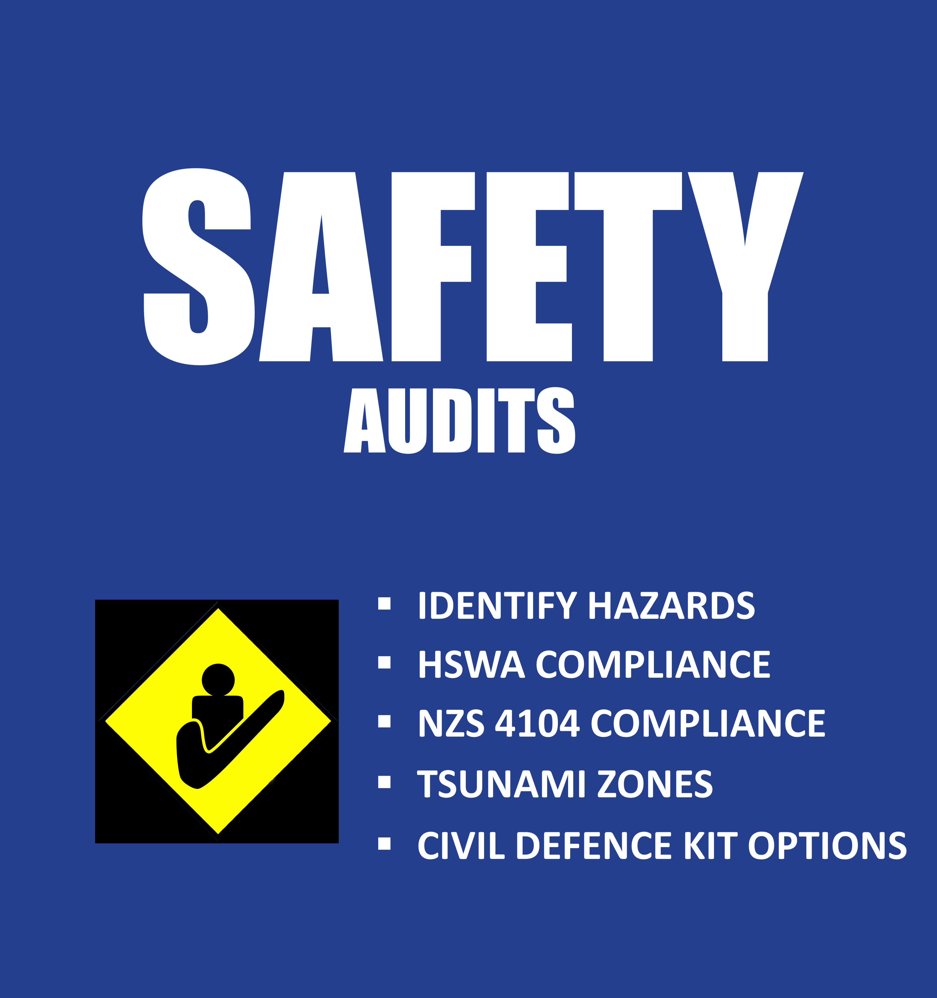 Identify Hazards, HSWA Compliance, NZS 4104 Compliance, Tsunami Zones, Civil Defence Kits Options