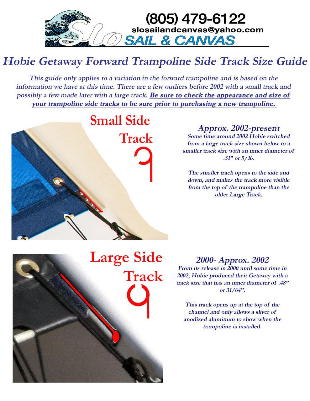 Track Size Guide for Forward Black Bias Cut Black Mesh Trampoline to fit a Hobie® Getaway