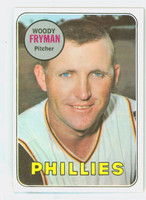 1969 Topps Baseball 51 Woody Fryman Philadelphia Phillies Excellent to Excellent Plus