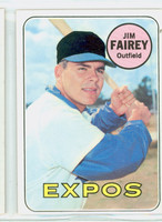 1969 Topps Baseball 117 Jim Fairey Montreal Expos Excellent to Excellent Plus