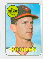 1969 Topps Baseball 141 Bill Dillman Baltimore Orioles Excellent to Mint