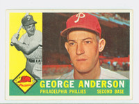 1960 Topps Baseball 34 George Anderson Philadelphia Phillies Excellent to Excellent Plus