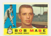 1960 Topps Baseball 288 Bob Mabe Baltimore Orioles Excellent to Excellent Plus