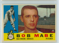 1960 Topps Baseball 288 Bob Mabe Baltimore Orioles Excellent to Mint