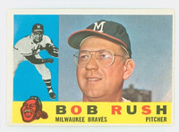 1960 Topps Baseball 404 Bob Rush Milwaukee Braves Excellent to Excellent Plus Grey Back