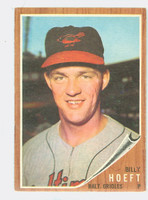 1962 Topps Baseball 134 b Billy Hoeft BLUE SKY  Baltimore Orioles Very Good to Excellent