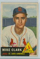 1953 Topps Baseball 193 Mike Clark St. Louis Cardinals Very Good