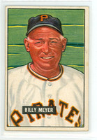 1951 Bowman Baseball 272 Bill Meyer High Number Pittsburgh Pirates Very Good to Excellent