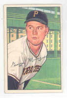 1952 Bowman Baseball 243 Red Munger High Number Pittsburgh Pirates Excellent