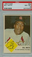1963 Fleer Baseball 63 Bill White St. Louis Cardinals PSA 8 Near Mint to Mint