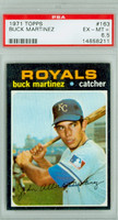 1971 Topps Baseball 163 Buck Martinez Kansas City Royals PSA 6.5 Excellent Mint to Near-Mint