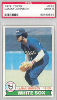 1979 Topps Baseball 372 Lamar Johnson Chicago White Sox PSA 9 Mint