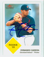 Fernando Cabrera AUTOGRAPH 2003 Fleer Tradition 1963 Fleer Design Indians 
