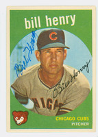 Bill Henry AUTOGRAPH d.14 1959 Topps #46 Cubs CARD IS CLEAN VG/EX