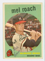 Mel Roach AUTOGRAPH 1959 Topps #54 Braves CARD IS F/G; SCRATCHES