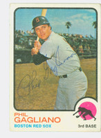 Phil Gagliano AUTOGRAPH d.16 1973 Topps #69 Red Sox   [SKU:GaglP1318_T73BBi2]